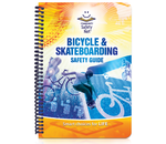 Bicycle & Skateboarding Safety Guide