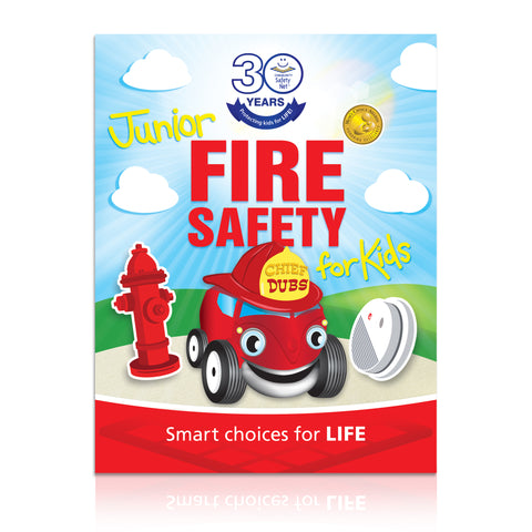Junior Fire Safety: Smart choices for LIFE