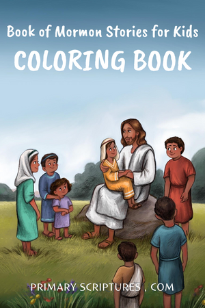 Book of Mormon Stories - Coloring Book for Volume 3