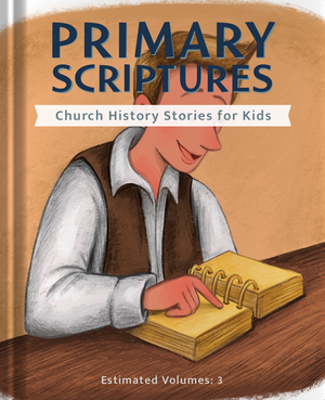 Church History and D&C for Kids