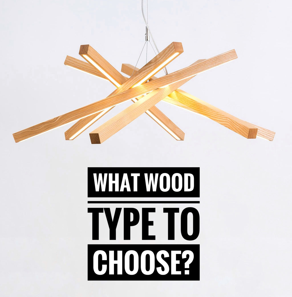 What wood type to choose