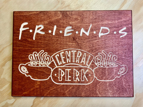 "Friends - Wood sign - 10'x14""x0.5"""