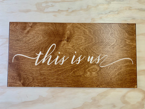 "This is US - Wood sign 10""x20""x0.5"""