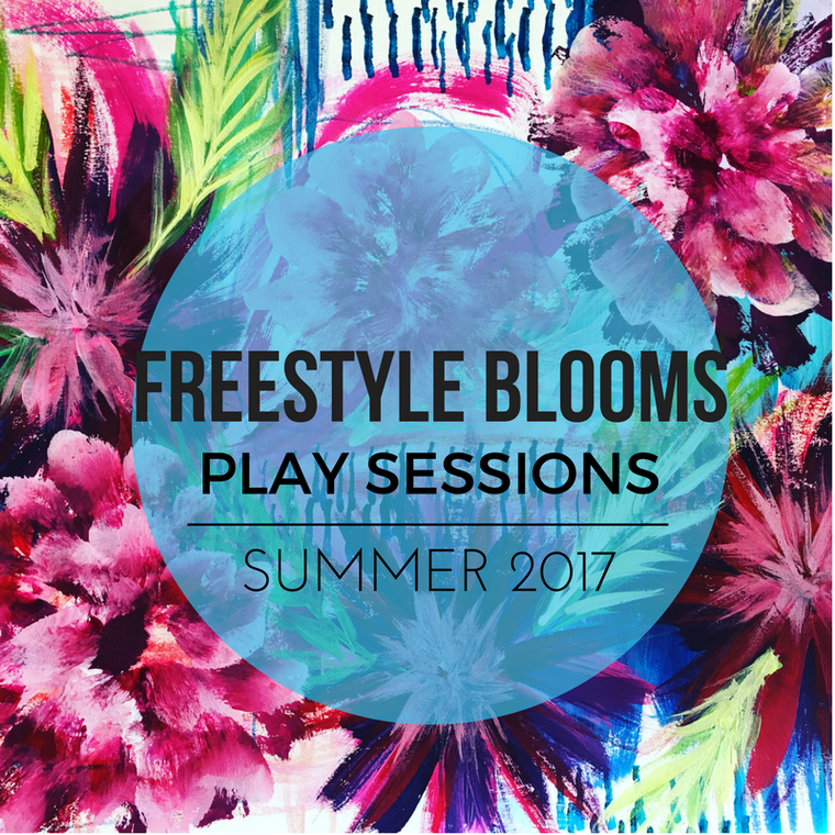 FREESTYLE BLOOMS summer PLAY DATES 2017