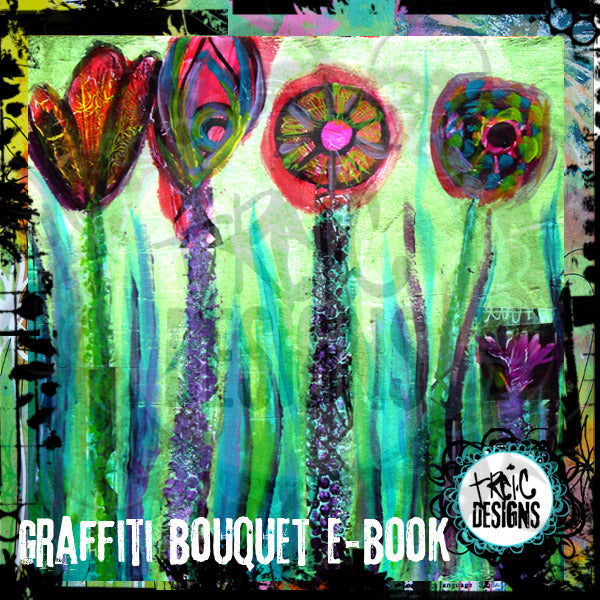 graffiti bouquet mixed media e-course