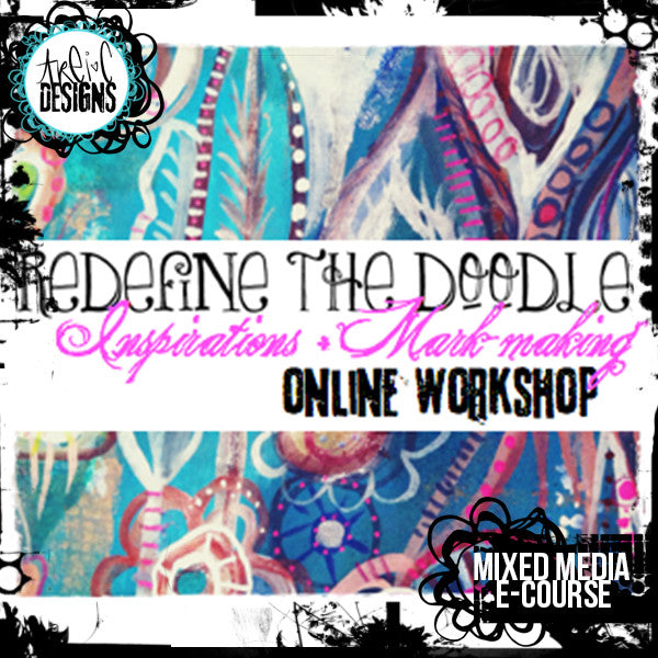 REDEFINE the Doodle: inspirations + mark-making online workshop
