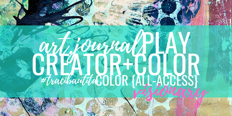#tracibautistaCOLOR + art.journal.PLAY VISIONARY subscription {quarterly}