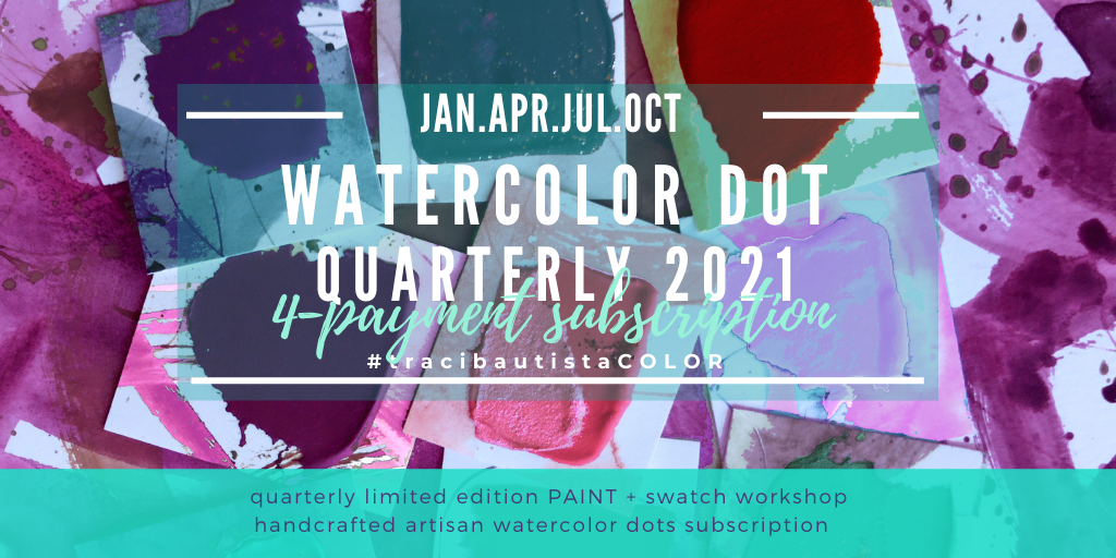 #tracibautistaCOLOR watercolor dot 2021 quarterly subscription {4-payment}