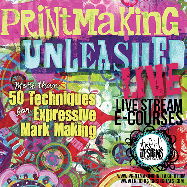 Printmaking Unleashed LIVE online workshop SPRING 2018