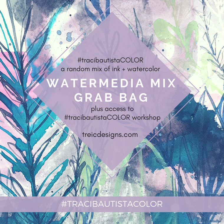#tracibautistaCOLOR ~ WATERMEDIA MIX grab bag
