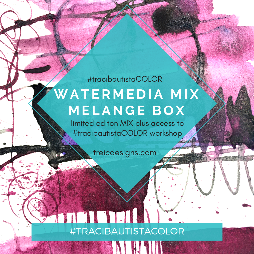 #tracibautistaCOLOR ~ WATERMEDIA MIX MELANGE BOX