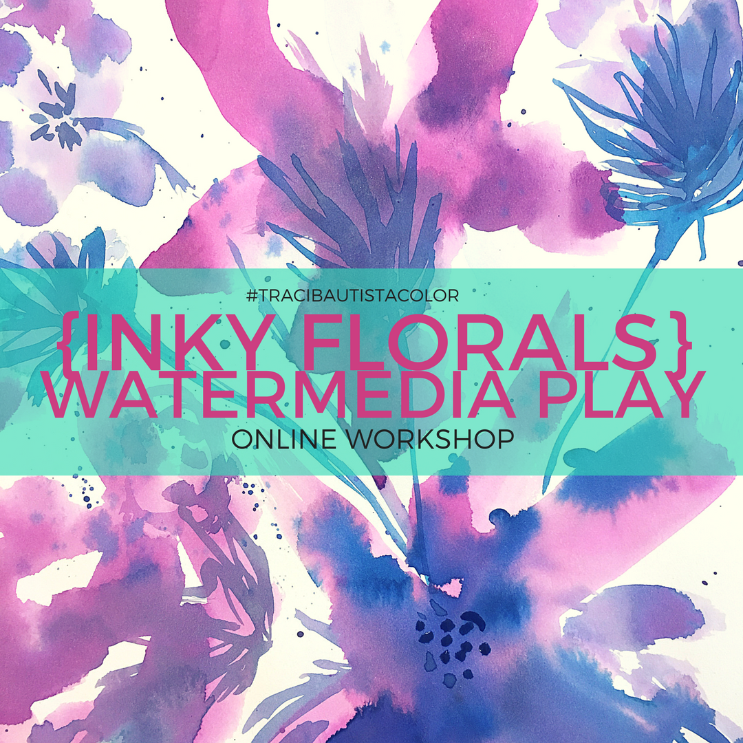inky FLORALS {watermedia PLAY} workshop