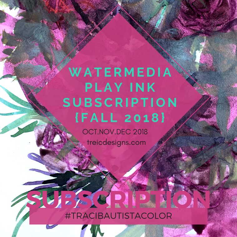 #tracibautistaCOLOR ~ WATERMEDIA PLAY ink subscription {FALL 2018}