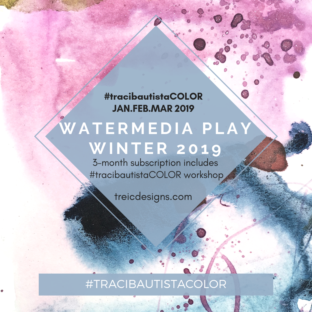 #tracibautistaCOLOR ~ WATERMEDIA PLAY subscription monthly {WINTER 2019}-SOLD OUT