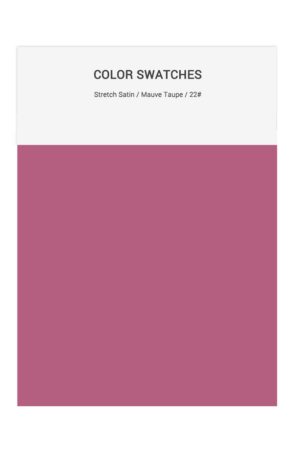 Mauve Taupe Color Swatches for Stretch Satin Bridesmaid Dresses