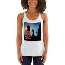 Load image into Gallery viewer, Can't Stop Wont Stop Women's Racerback Tank - Tracy McCrackin Photography