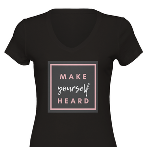 Make Yourself Heard Premium Women's V-Neck T-shirt - Tracy McCrackin Photography