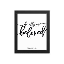He Calls Me Beloved Framed Wall Art