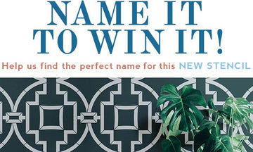 Name It to WIN It! Win This Stencil Now...