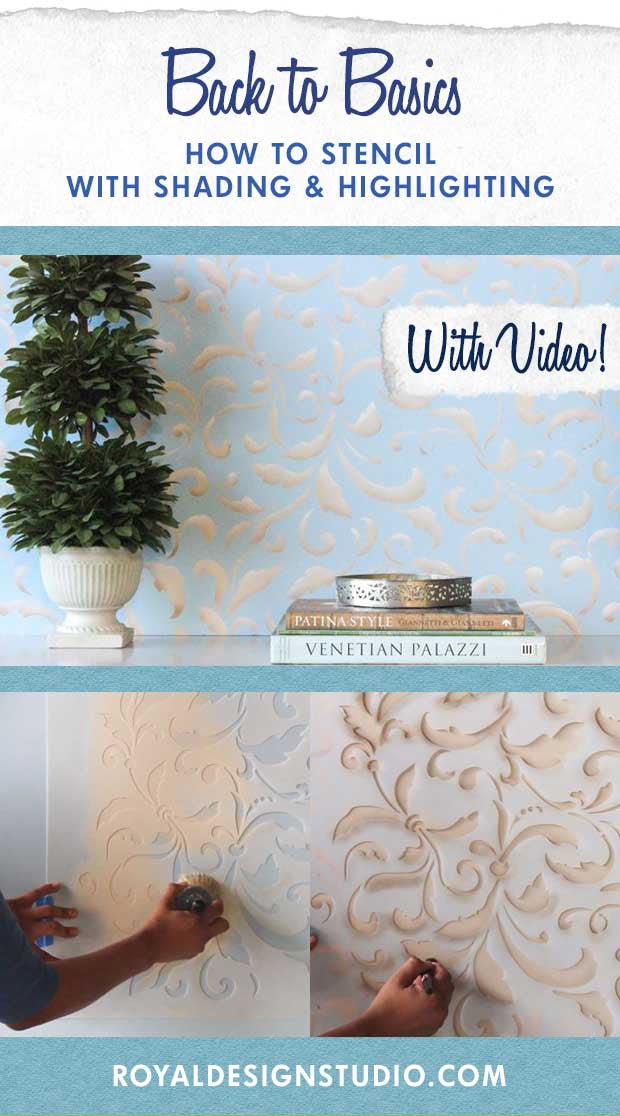 Back to Basics VIDEO Tutorial: How to Paint and Stencil with Shading & Highlighting - Royal Design Studio Wall Stencils
