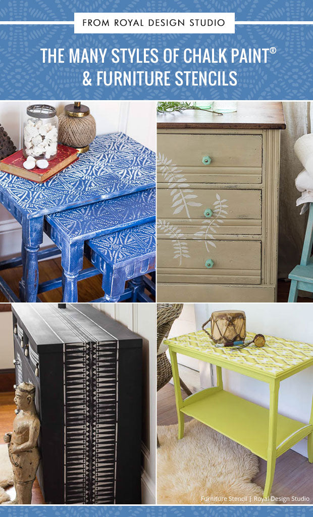 The Many Styles of Chalk Paint® and Furniture Stencils (Shabby Chic, Distressed, Modern, Tribal, and More!) - Royal Design Studio
