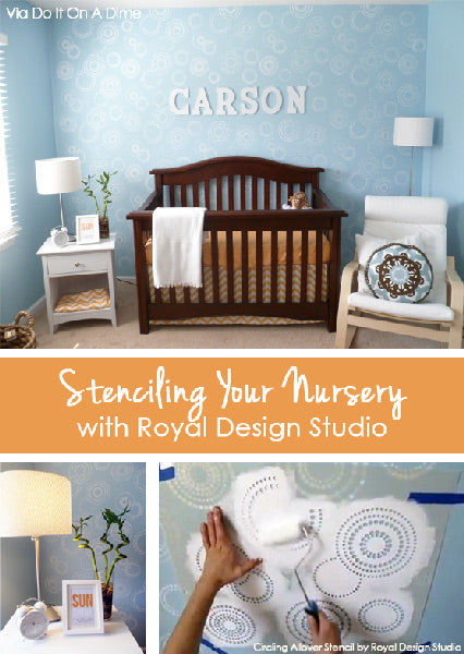 Stenciling Your Nursery with Royal Design Studio Stencils