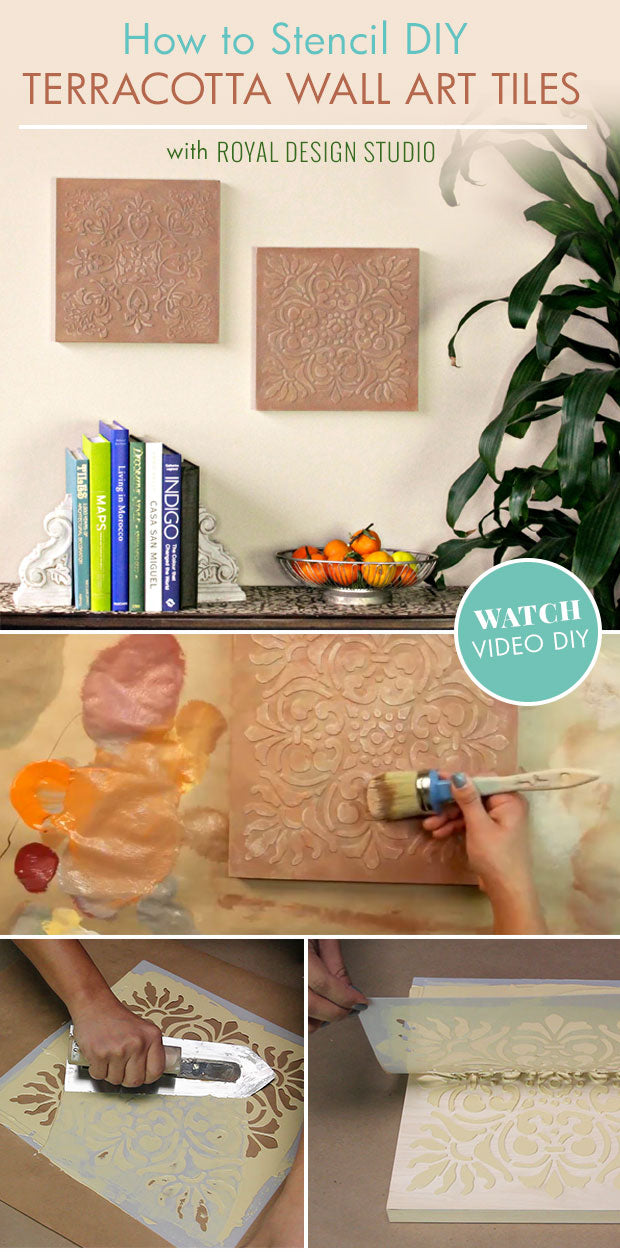 VIDEO Tutorial: How to Stencil DIY Terracotta Wall Art with Royal Design Studio Tile Stencils & Annie Sloan Chalk Paint