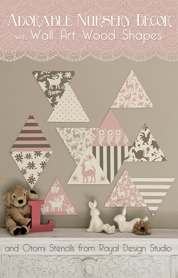 DIY Nursery Wall Decor: Adorable Otomi Stenciled Wood Shapes - Learn how to create DIY sweet nursery wall in Neopolitan ice cream shades using Chalk Paint® by Annie Sloan, Otomi Stencils, and Triangle Wall Art Wood Shapes from Royal Design Studio.