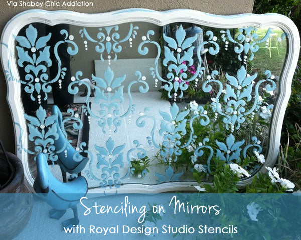 Stenciling on Mirrors with Royal Design Studio Stencils