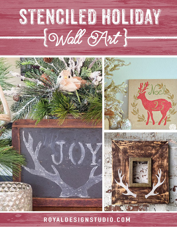 Stenciled Holiday Wall Art Ideas using Royal Design Studio Christmas Craft Stencils
