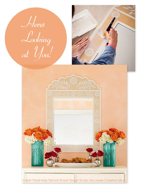 Indian floral inlay stencil effect in a mirror frame as featured in Lowes Creative Ideas Magazine
