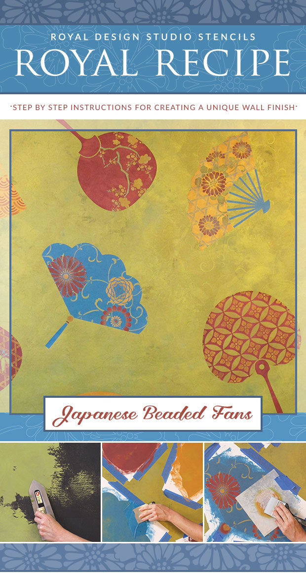 Royal Recipe from Royal Design Studio: How to Stencil Tutorial Beaded & Floral Japanese Fans with Oriental Wall Stencils