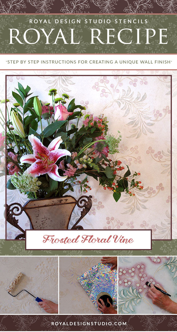Royal Recipe How To Stencil A Frosted Floral Vine Design