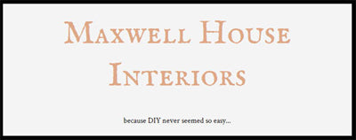 Maxwell House Interiors Blog