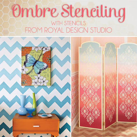 DIY Trendy Ombre Stenciling | Royal Design Studio Stencils