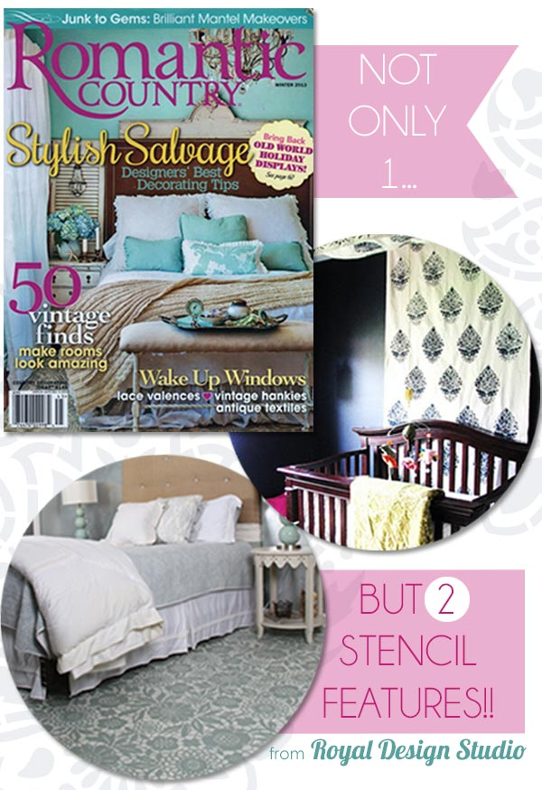 Royal Design Studio Stencil Features in Romantic Country Magazine