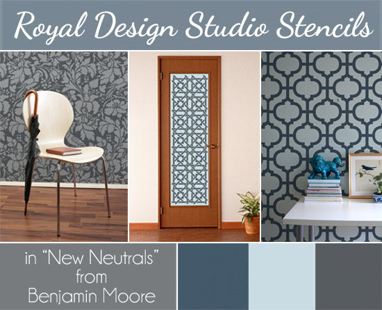 Benjamin Moore's New Neutral Collection creates calm and beautiful interiors with Royal Design Studio Stencils