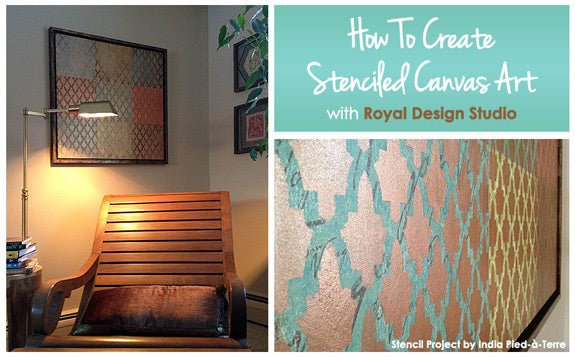 How to Create Stenciled Canvas Art with Royal Design Studio