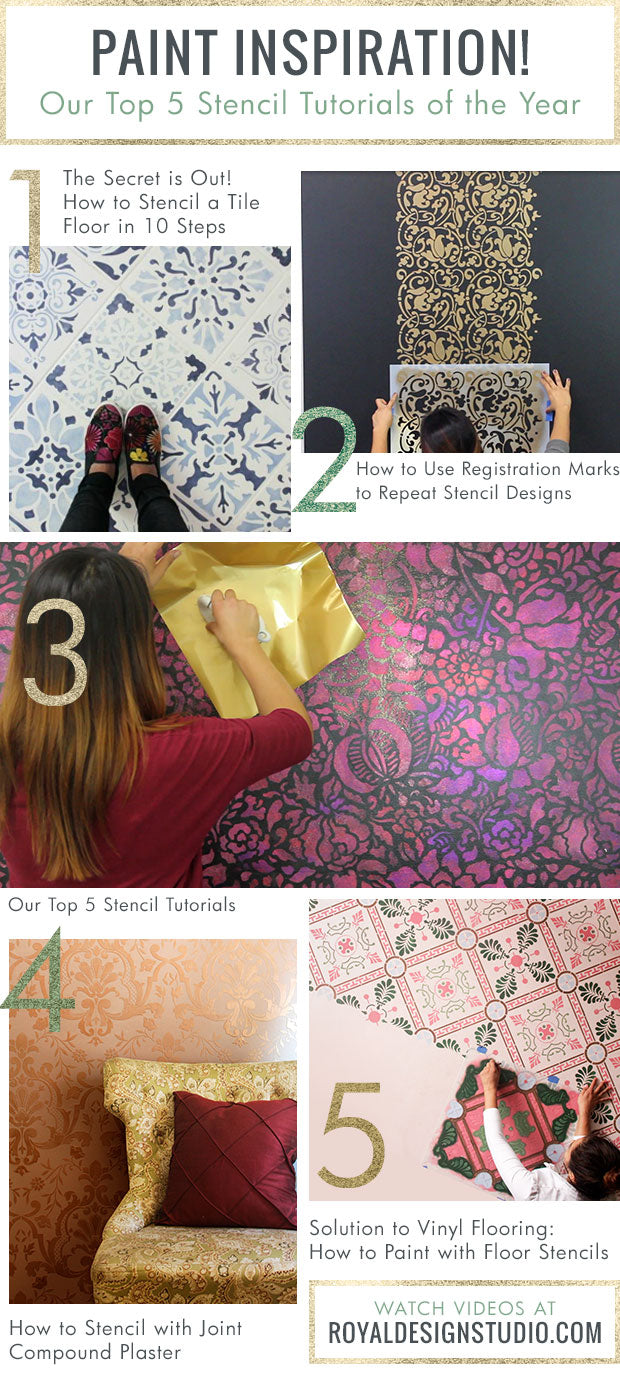 Home Decorating & Paint Inspiration! Our Top 5 DIY Stencil Tutorials of the Year using Royal Design Studio Wall Pattern Stencils, Floor Tile Stencils, and more