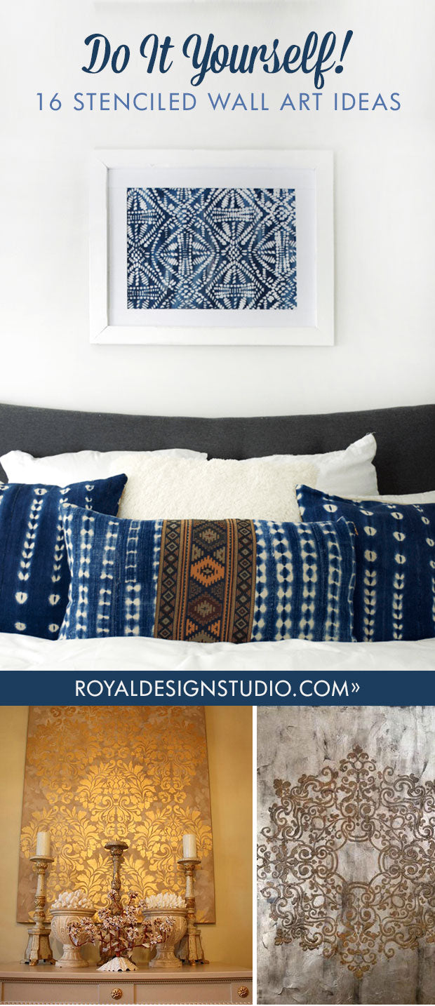 Do It Yourself: 16 Stenciled Wall Art Ideas - Painting Wall Patterns with Royal Design Studio Wall Stencils