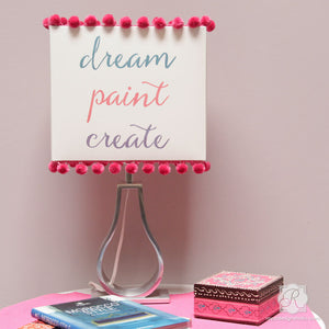 Cute Inspirational Quotes for Painted Crafts and Walls - Dream Paint Create Lettering Stencils - Royal Design Studio