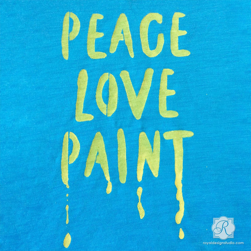 Inspirational Wall Quotes and Words Painted with Stencils - Peace Love Paint Lettering Stencils - Royal Design Studio