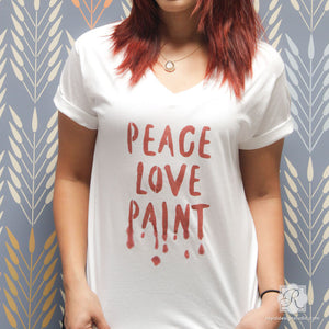 DIY Painted Shirt Art with Fabric Script Stencils - Peace Love Paint Lettering Stencils - Royal Design Studio