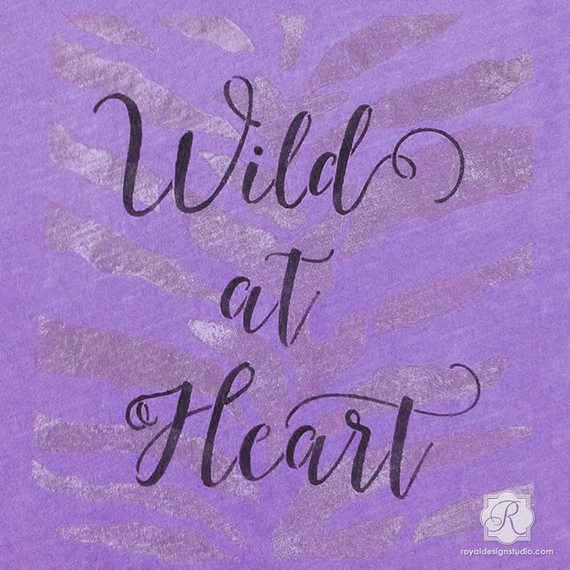 DIY Painted Typography Design for Walls and Furniture - Wild At Heart Script Lettering Stencils - Royal Design Studio