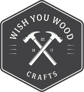 Wish You Wood Crafts