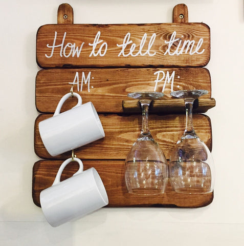 How To Tell Time Board - Wine & Mug Rack