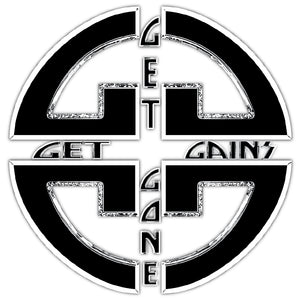 Get Gains Or Get Gone