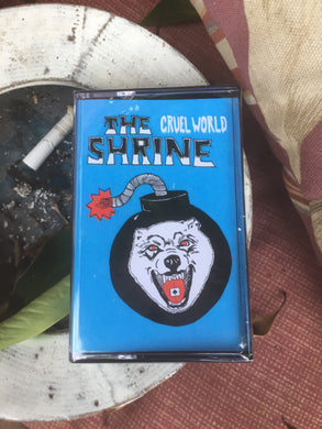 The Shrine- Cruel World (Blue) Cassette