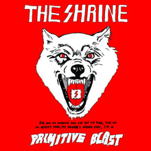 Load image into Gallery viewer, The Shrine - Primitive Blast LP