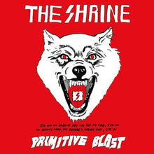 Load image into Gallery viewer, The Shrine - Primitive Blast CD